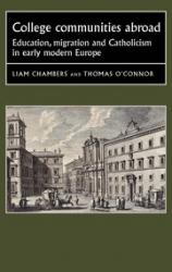 College communities abroad: education, migration and Catholicism in early modern Europe