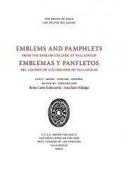 The Fruits of Exile: Emblems and Pamphlets from the English College at Valladolid